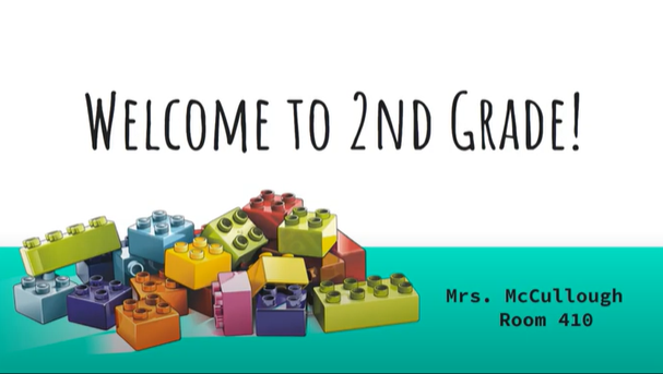 2nd Grade - McCullough - Meet the Teacher