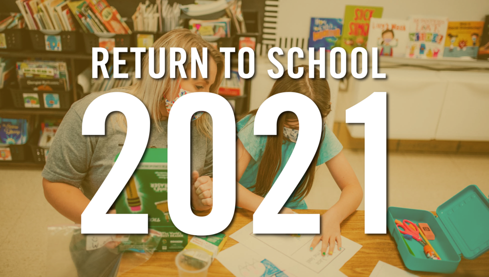 Return to School 2021