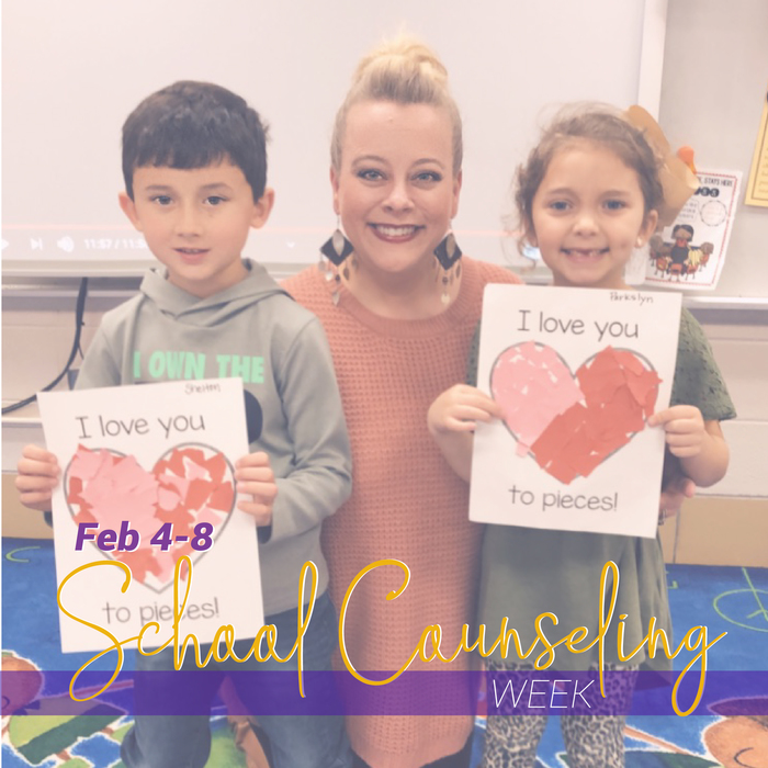 School Counseling Week Feb 4-8th